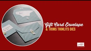 Gift Card Envelope & Trims Dies by Stampin' Up!