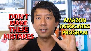 AMAZON ASSOCIATES PROGRAM DO NOT MAKE THESE MISTAKES | HOW TO GET APPROVED