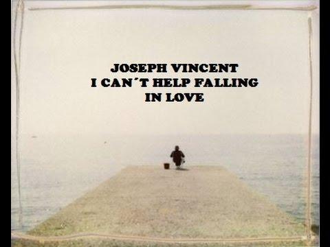 I Can´t Help Falling in Love - Joseph Vincent (Lyrics)