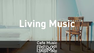 Living Music: Soft Coffee Bossa Nova - Mellow Bossa Nova Music for Good Summer Mood