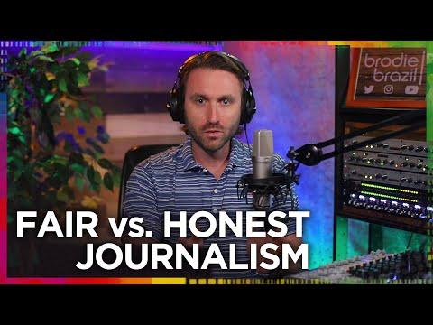 Fair vs. honest journalism
