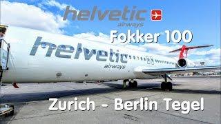 ✈TRIP REPORT | Helvetic Airways (Economy) | Zürich - Berlin Tegel | Fokker 100 | 4K