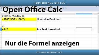 Nur die Formel anzeigen lassen (OpenOffice Calc)
