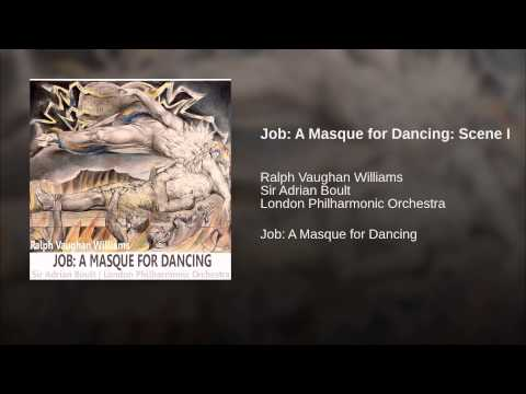 Job: A Masque for Dancing: Scene I