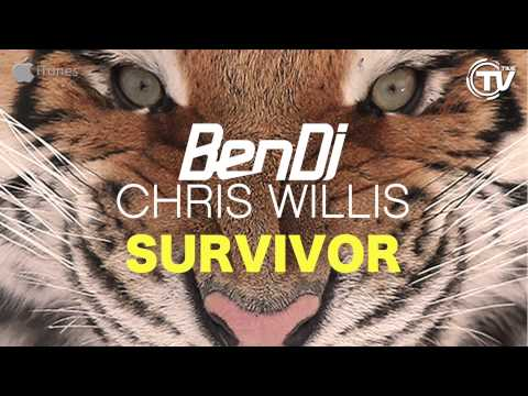 Ben Dj & Chris Willis - Survivor (Original Radio)
