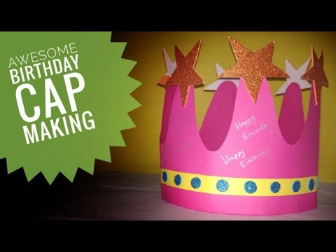 Awesome Birthday cap tutorial for you. 😍