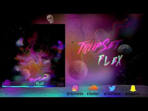 TriipSet - Flex (Official Audio)