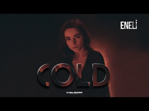 Eneli - Cold | Official Video