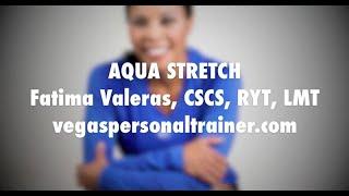 Aqua Stretch Demonstration