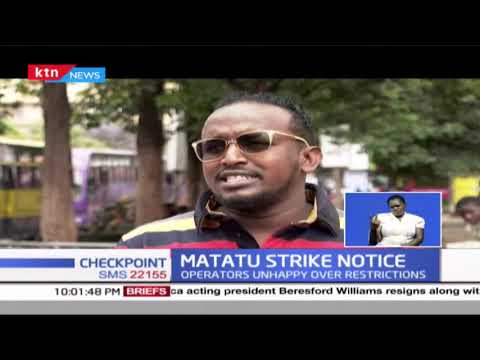 Matatu operators issue a nationwide strike notice set to begin on Tuesday