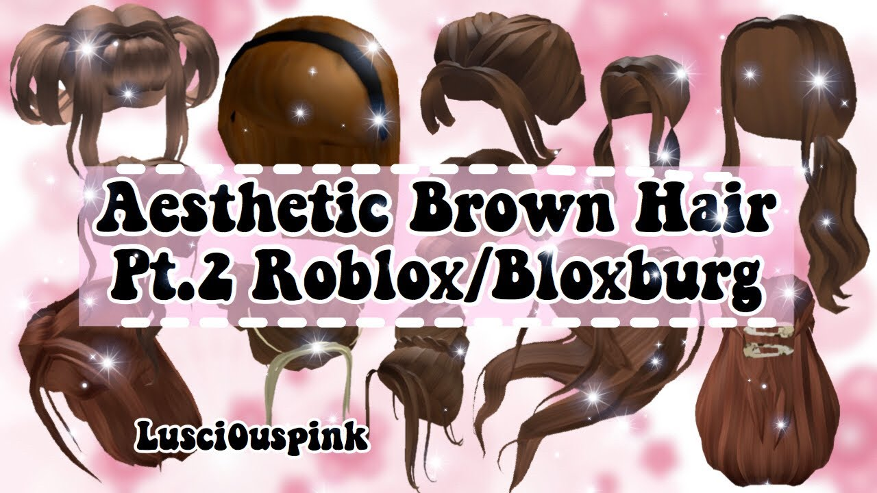 Aesthetic Brown Hair Codes Pt 2 Roblox Bloxburg Code Linked In Description Youtube