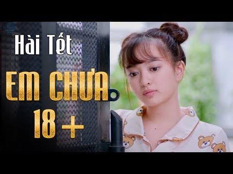 Xem phim Em chưa 18 - Hài Tết 2018 - Hài Em Chưa 18 - Trấn Thành, Trường Giang, Kiều Minh Tuấn, Hoài Linh, Phần 1