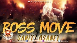 Sanity Dsane1- Boss Move - March 2019