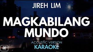 Jireh Lim - Magkabilang Mundo (Karaoke/Acoustic Instrumental)