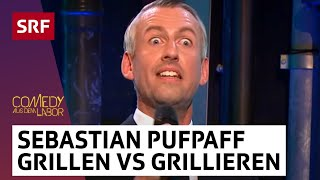 Sebastian Pufpaff: Grillen vs. Grillieren
