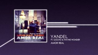 Yandel ft.Gocho & Wayne Wonder - Amor Real (CD Music)