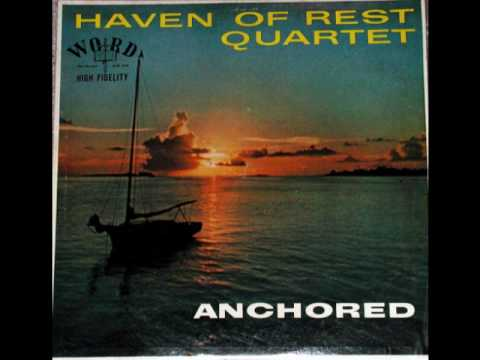 The Haven Of Rest Quartet