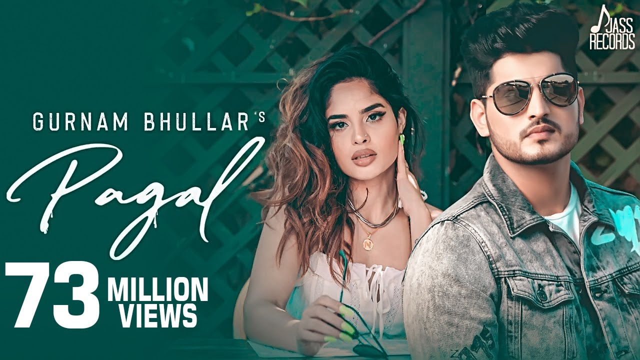 Pagal | (Full HD) | Gurnam Bhullar | G Guri | Baljit Singh Deo | New Punjabi Songs | Jass Records #1