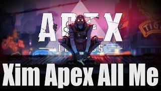 Xim Apex Legends New Personal Settings Showcase