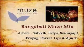Rangabati Muze Mix    Muze AVL   