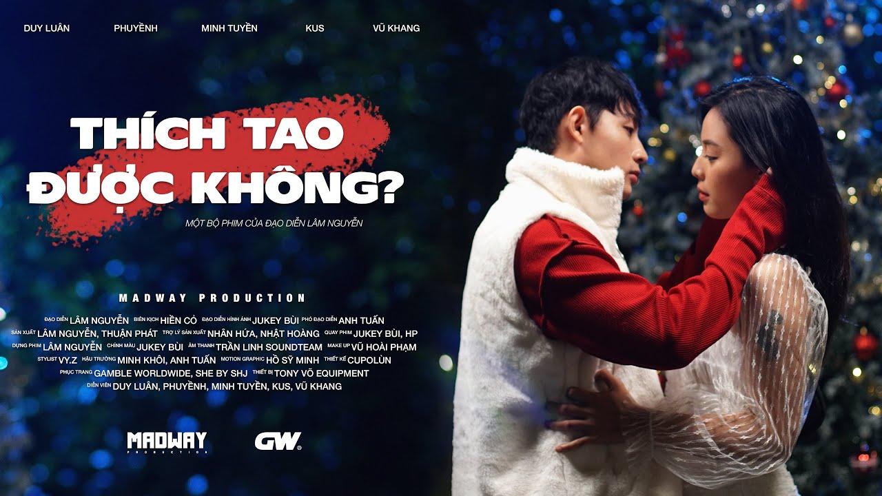 THÍCH TAO ĐƯỢC KHÔNG? – PHIM NGẮN NOEL 2019 | MADWAY PRODUCTION