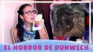 EL HORROR DE DUNWICH   RESEÑA 👹