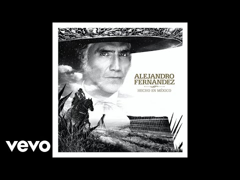 Alejandro Fernández - A Qué Sabe El Olvido (Audio)