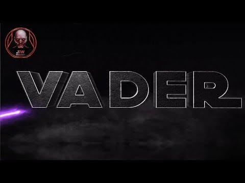 """Vader Episode 2 Teaser Teaser Trailer """"I'M STILL ALIVE"""""""