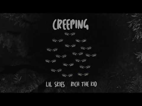 Lil Skies - Creeping (feat. Rich the Kid) [prod. by Menoh Beats]