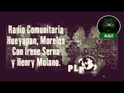 Radio comunitaria en Hueyapan, Morelos. Entrevista en Planeta Latino Radio.