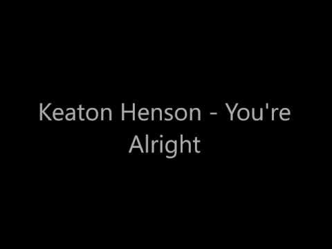 Keaton Henson -  Alright (Lyrics)