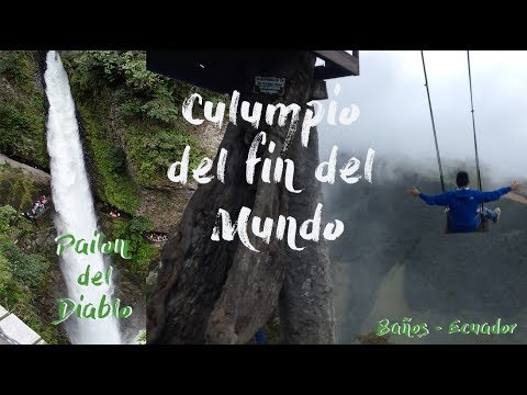 Todo Sobre BAÑOS - ECUADOR - Columpio Fin Del Mundo - Pailon De Diablo