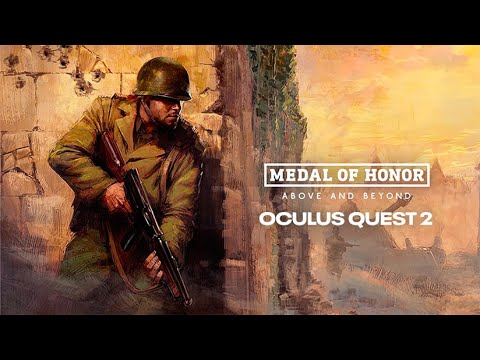 Medal of Honor : Above and Beyond - Official Oculus Quest 2 Trailer