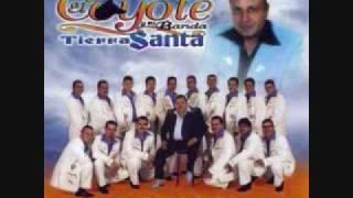 ME PIDEN EL COYOTE Y SU BANDA TIERRA SANTA