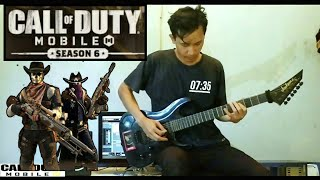 Call Of Duty Mobile Season 6 - Wild West Theme Song Electric Guitar cover