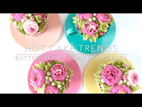 HOT CAKE TRENDS 2016 Mothers Day Buttercream Flower Cupcakes