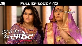 Ishq Ka Rang Safed - 30th September 2015 - इश्क का रंग सफ़ेद - Full Episode (HD)