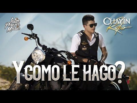 Chayín Rubio - Y Como Le Hago?  [Video lyric]