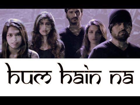 Hum Hain Na - Gajendra Verma, 1080g ft. Sukriti Kakar, Prakriti Kakar & Akasa Singh