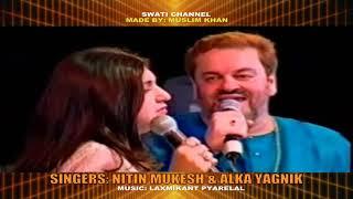 EK PYAR KA NAGHMA HAI ( Singers, Nitin Mukesh & Alka Yagnik )