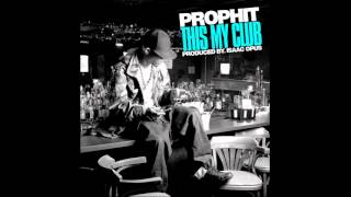 Prophit- This My Club