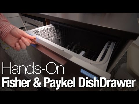 Hands-On With The Fisher & Paykel DishDrawer Dishwasher