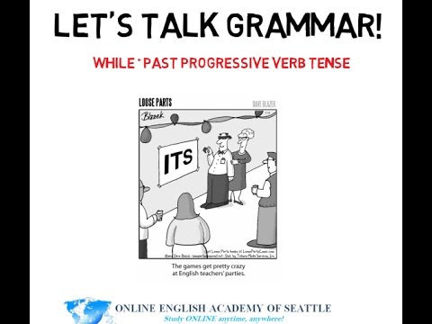 While + Past Progressive Verb Tense