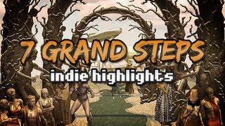 7 Grand Steps - FREE Indie Highlights!