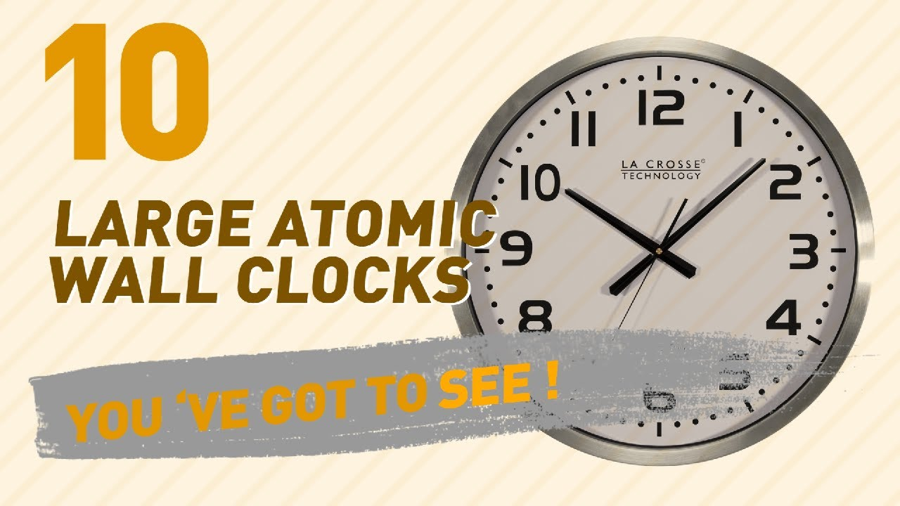 Large atomic wall clocks new popular 2017 youtube large atomic wall clocks new popular 2017 amipublicfo Image collections