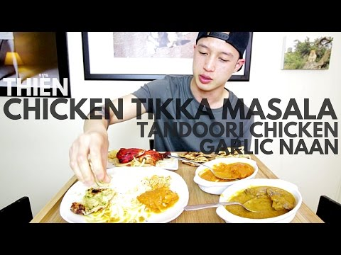 [mukbang with THIEN]: Tandoori Chicken and Chicken Tikka Masala with Garlic Naan and Roti Flat Bread