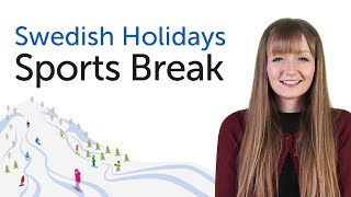 Swedish Holidays - Sports Break - Sportlov