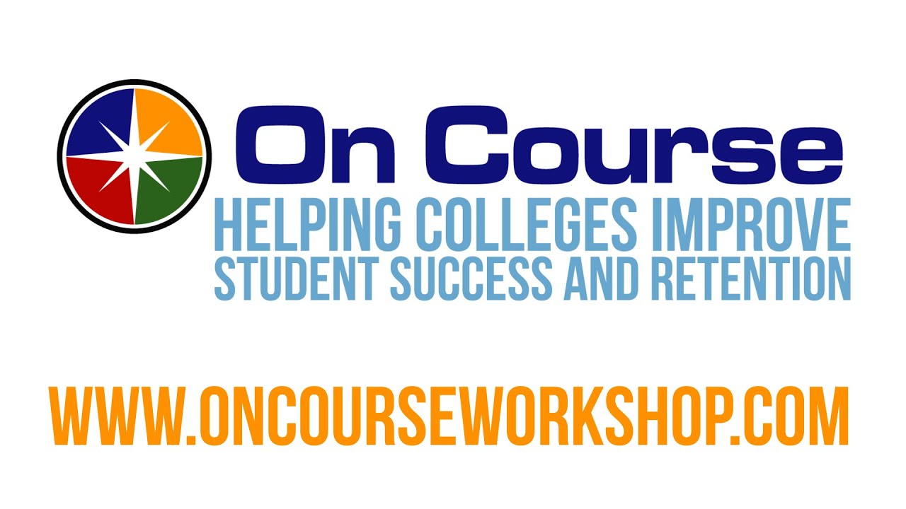 On Course - Helping Colleges Improve Student Success and Retention