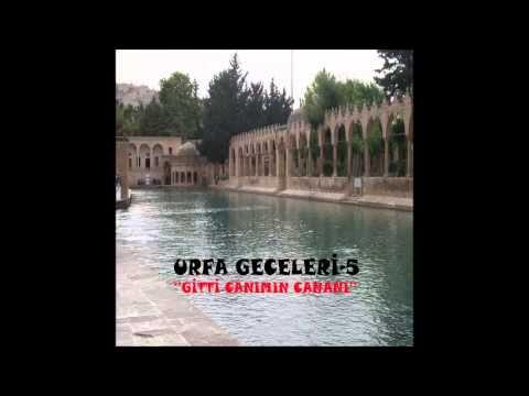 Urfa Geceleri / Kazancı Bedih - Gitti Canımın Cananı (Deka Müzik)