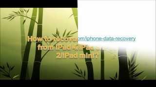 How to recover deleted notes from iPad 4/iPad 3/iPad 2/iPad mini